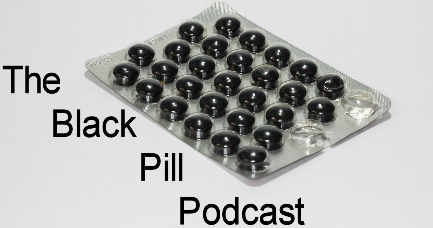 The Black Pill Podcast